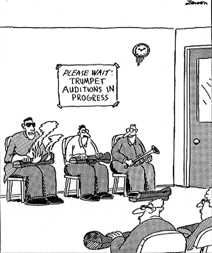 Gary Larson's take on trumpet auditions